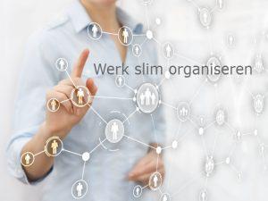 Werk slim organiseren